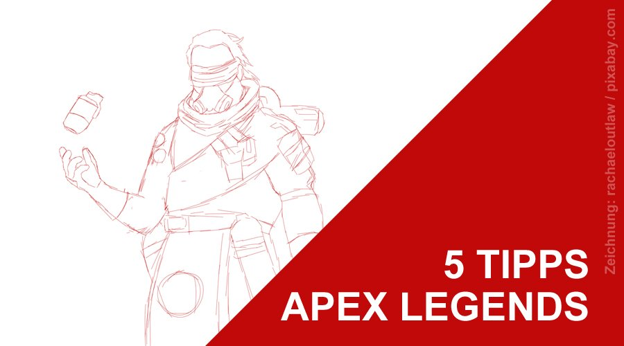 5 Tipps Apex Legends